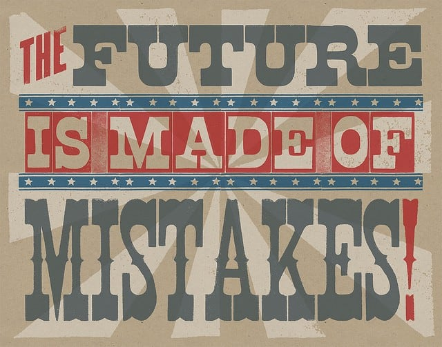 The Future Is Made Of Mistakes!